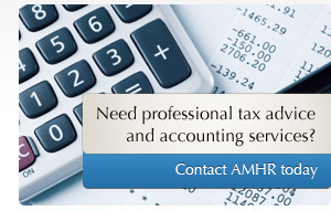 Need professional tax advice and accounting services? Contact AMHR today.